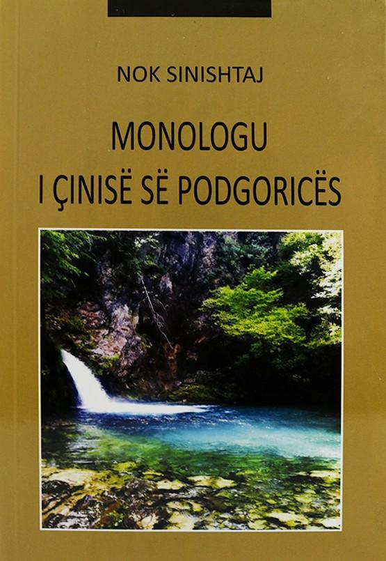 Monologu I Cinise se Podgorices,N.Sinishta