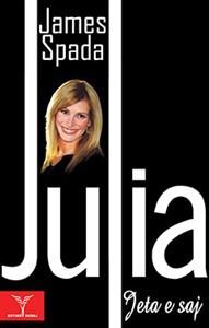 Xhulia, jeta e saj