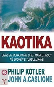 Kaotika – Problemet e menaxhimit dhe marketingut në kohën e turbullirave