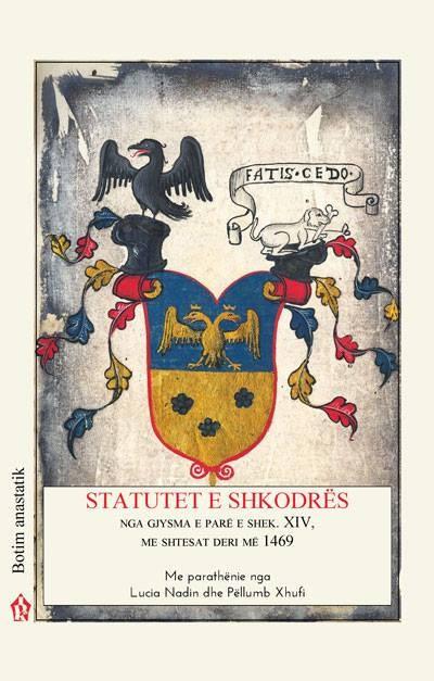 Statutet e Shkodrës - Nga gjysma e parë e shek. XIV, me shtesat deri më 1469