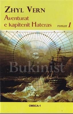 Aventurat e kapitenit Hateras, vëllimi i parë