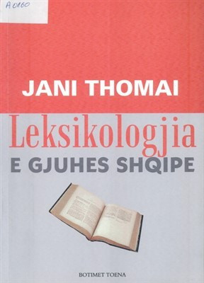 Leksikologjia e gjuhes shqipe