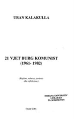 21 vjet burg komunist (1961-1982)