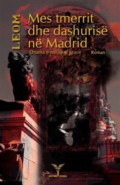 Mes dashurise dhe tmerrit ne Madrid
