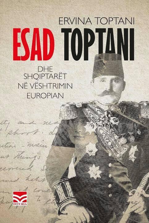 Esad Toptani dhe shqiptarët në vështrimin europian