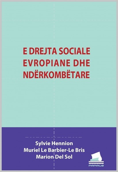 E drejta Sociale Evropiane dhe Nderkombetare