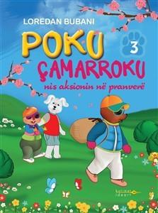 Poku Camarroku nis aksionin ne pranvere – Nr.3