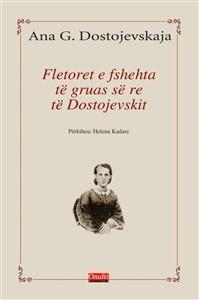 Fletoret e fshehta te gruas se Dostojevskit (HC)