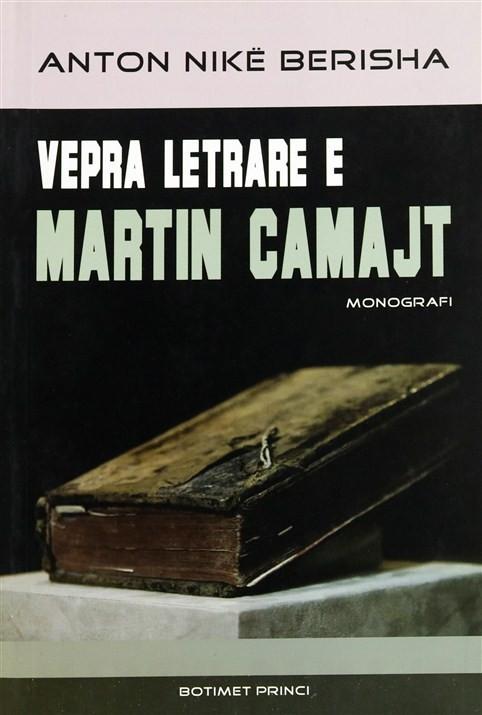 Vepra letrare e Martin Camajt
