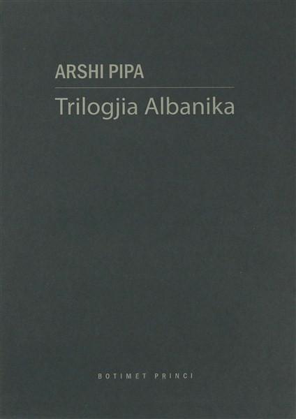 Triologji albanika ( 3 vellime)