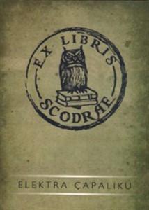 Ex Libris Scodrae- Histori e bibliotekave te Shkodres