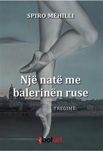 Një natë me balerinën ruse
