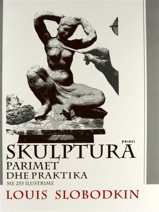 Skulptura, parimet dhe praktika me 253 ilustrime