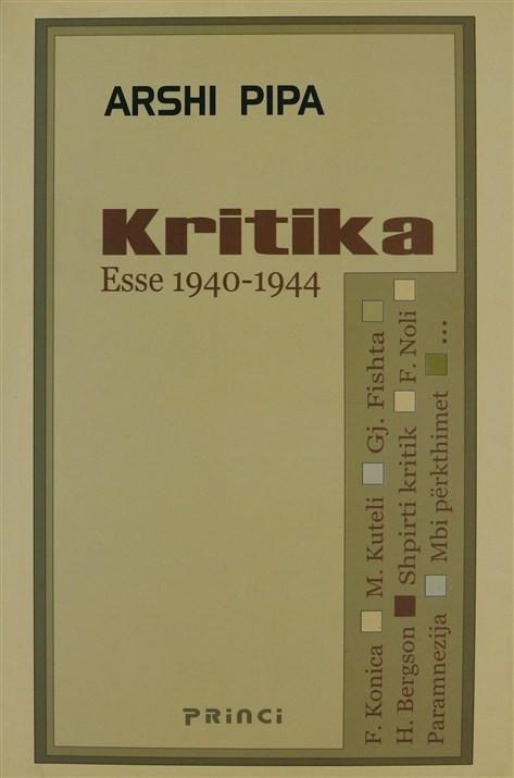 Kritika, Ese 1940-1944