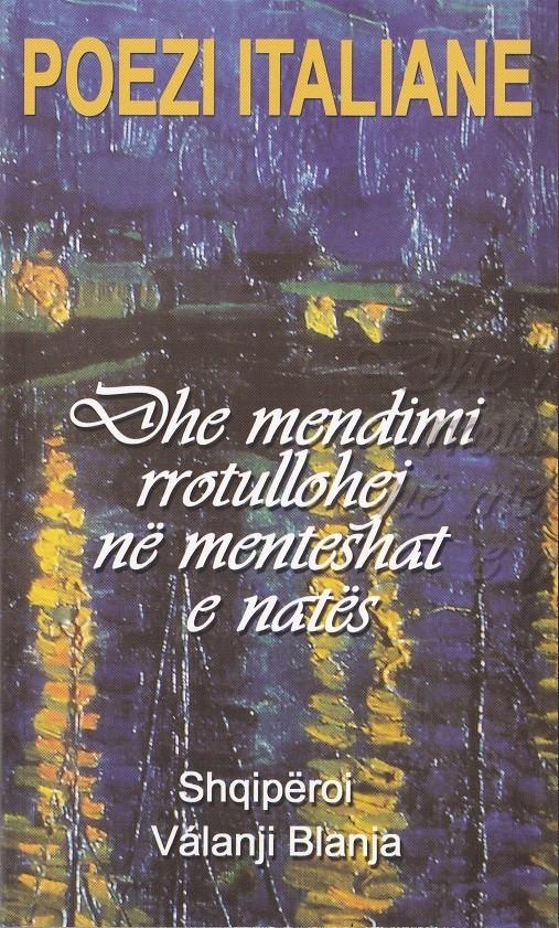 Dhe mendimi rrotullohet në menteshat e natës - poezi italiane