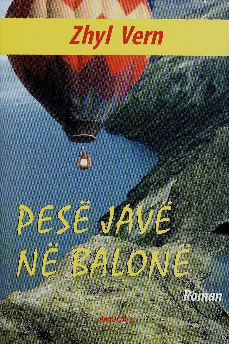 Pesë javë në balonë