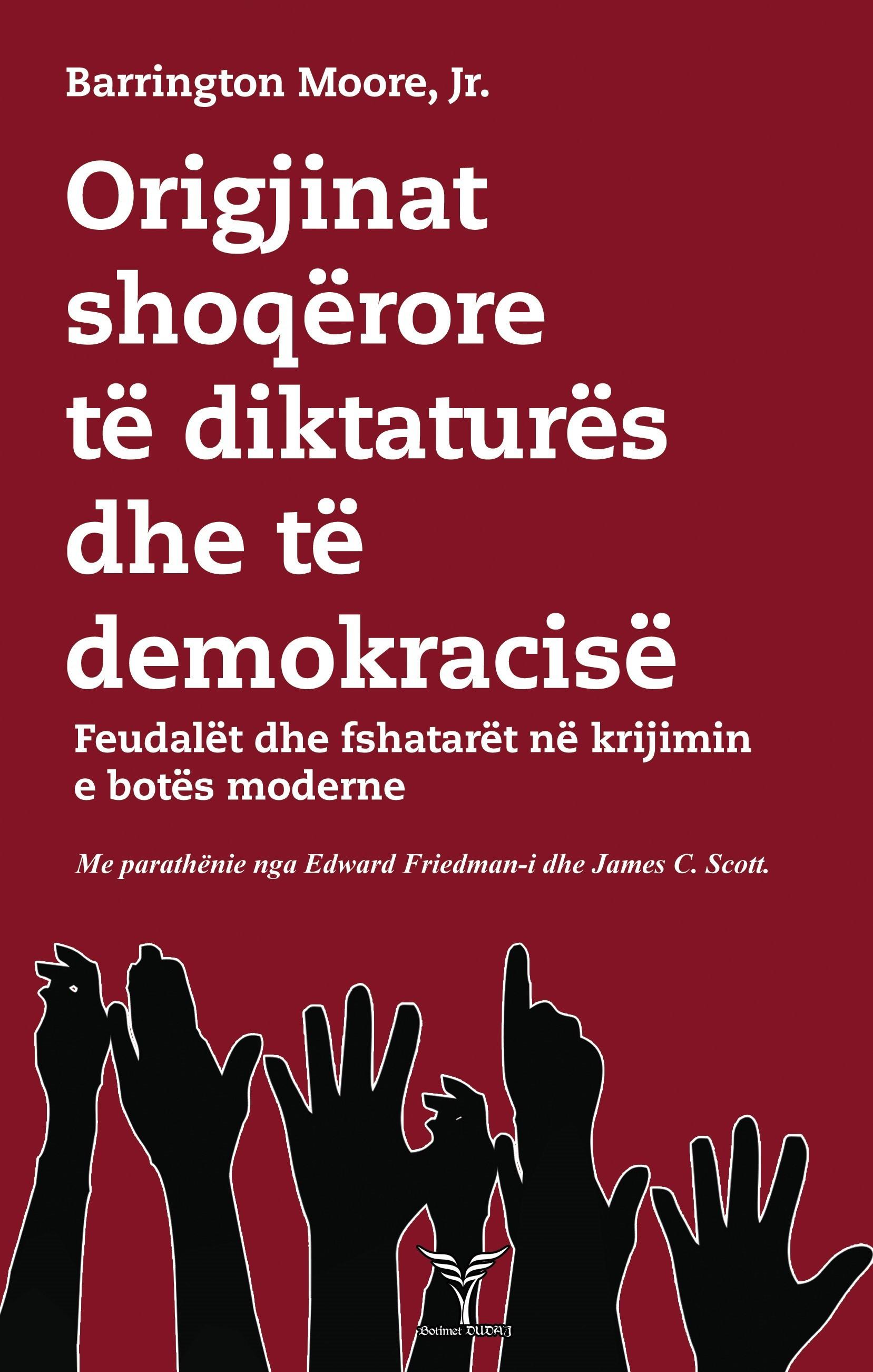 Origjinat shoqerore te diktatures dhe te demokracise