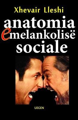 Anatomia e melankolise sociale