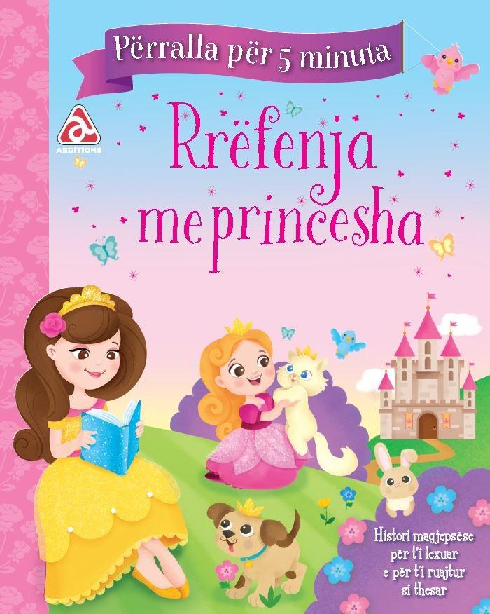 Përralla për 5 min - Rrëfenja me princesha