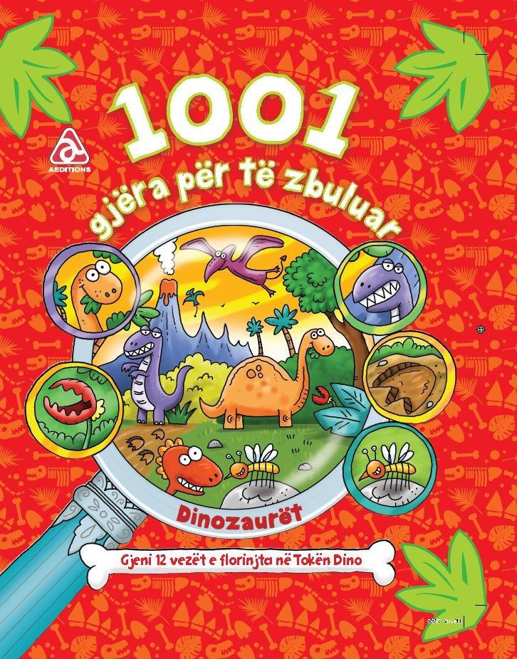 1001 gjëra për të zbuluar - Dinosaurët