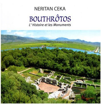 Bouthrotos, L'Histoire et les Monuments