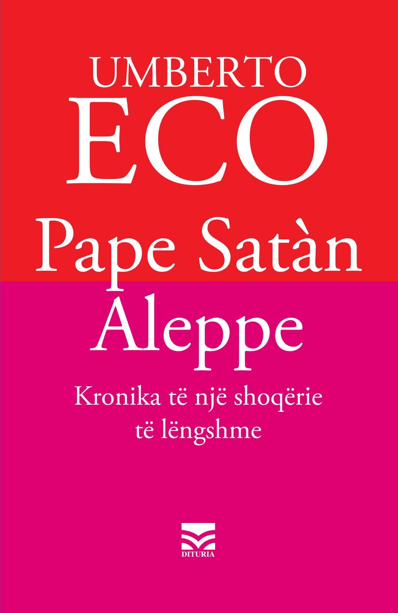 Pape Satan Aleppe – kronika të një shoqërie të lëngshme