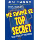 Me shume se Top Secret