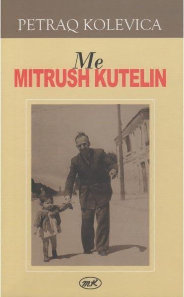 Me Mitrush Kutelin