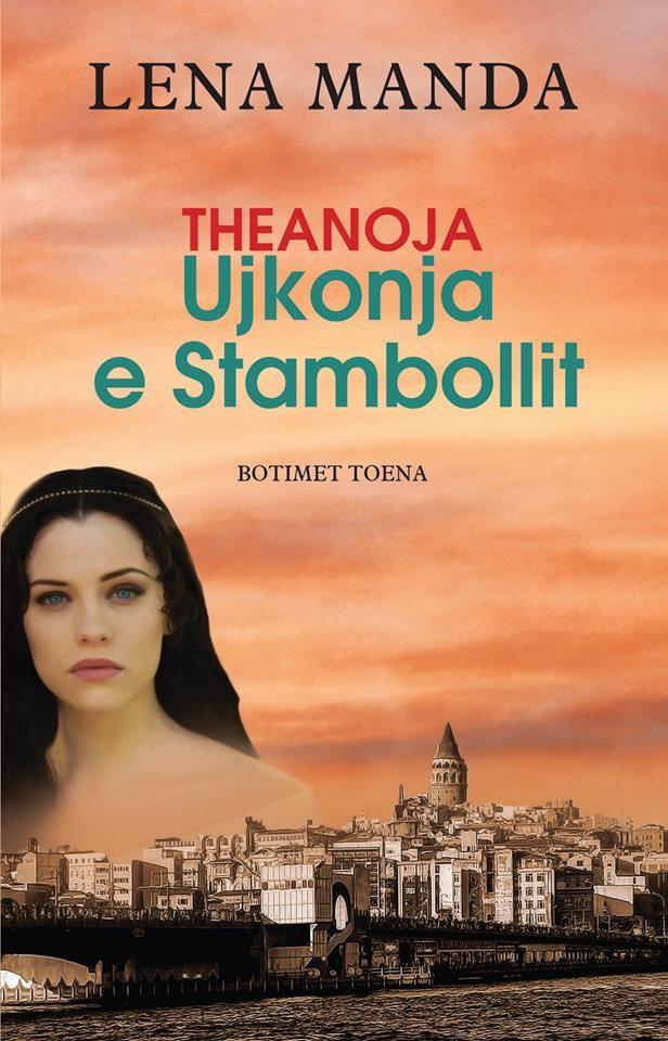 Theanoja, ujkonja e Stambollit