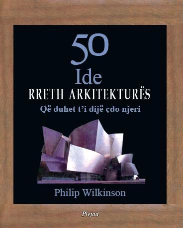 50 ide rreth arkitektures