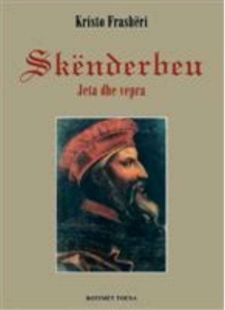Skenderbeu, jeta dhe vepra (SC)