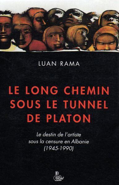 Le long chemin sous le tunnel de Platon