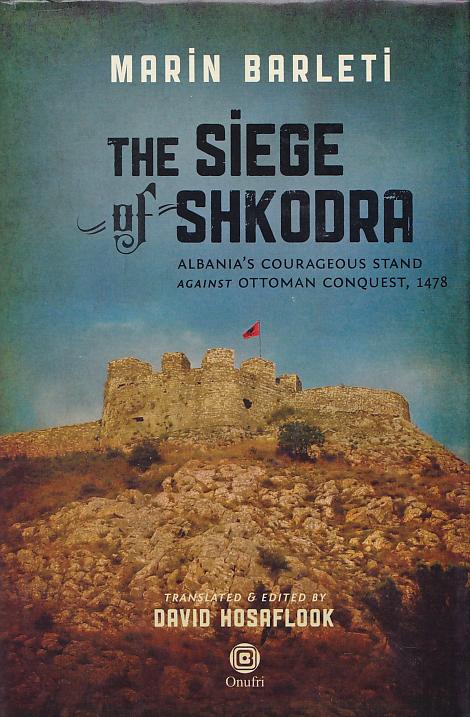 The siege of Shkodra