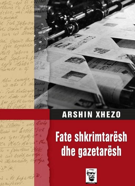 Fate shkrimtarësh dhe gazetarësh