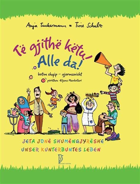 Të gjithë së bashku - Alle Da!