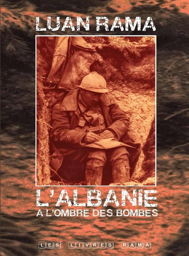 L'Albanie à l'ombre des bombes