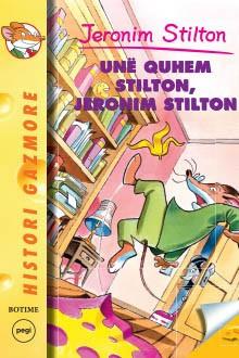 Unë quhem Stilton, Jeronim Stilton – Stilton 12