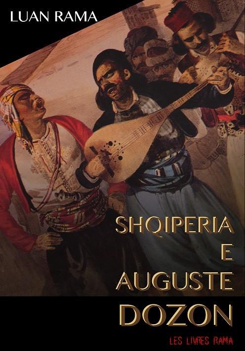 Shqipëria e Auguste Dozon