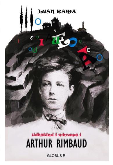 Udhëtimi i mbramë i Arthur Rimbaud