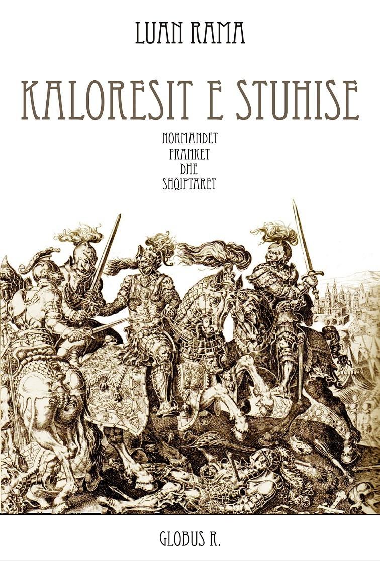 Kalorësit e stuhisë, normandët, frankët dhe shqiptarët