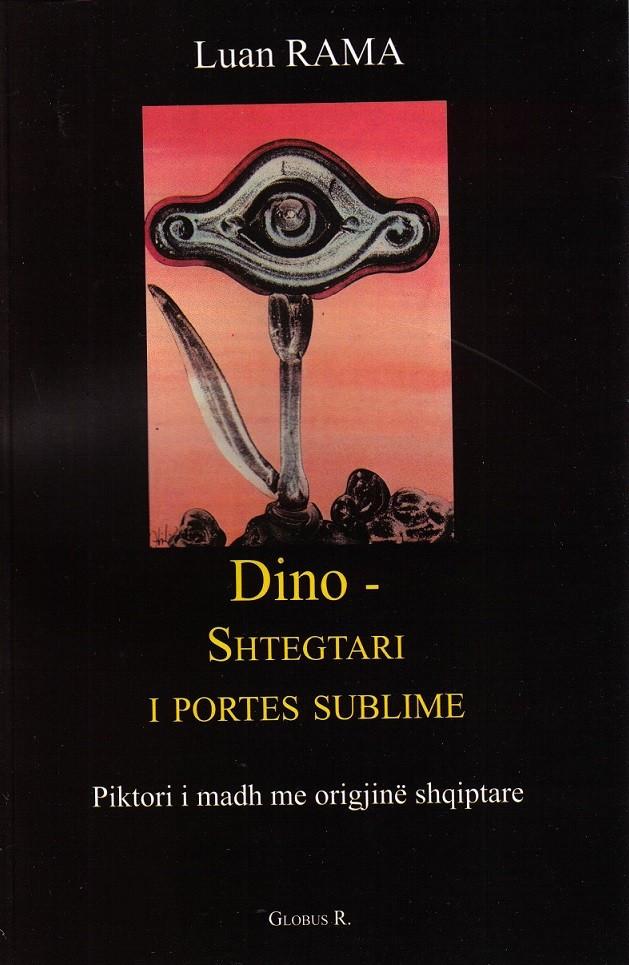 Dino - shtegtari i Portës sublime