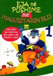 Eja në pushime me Magjistarin Blu 1