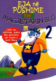 Eja ne pushime me Magjistarin Blu 2