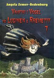 Vampiri i vogel 7 ne luginen e Rremetit
