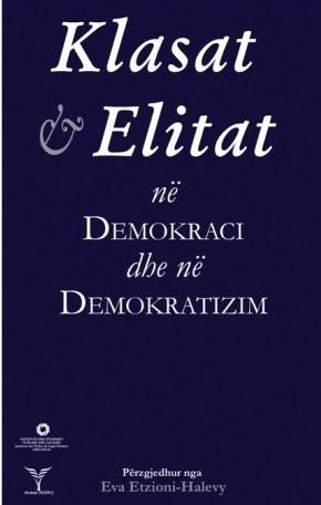 Klasat dhe elitat ne Demokraci dhe ne demokratizim
