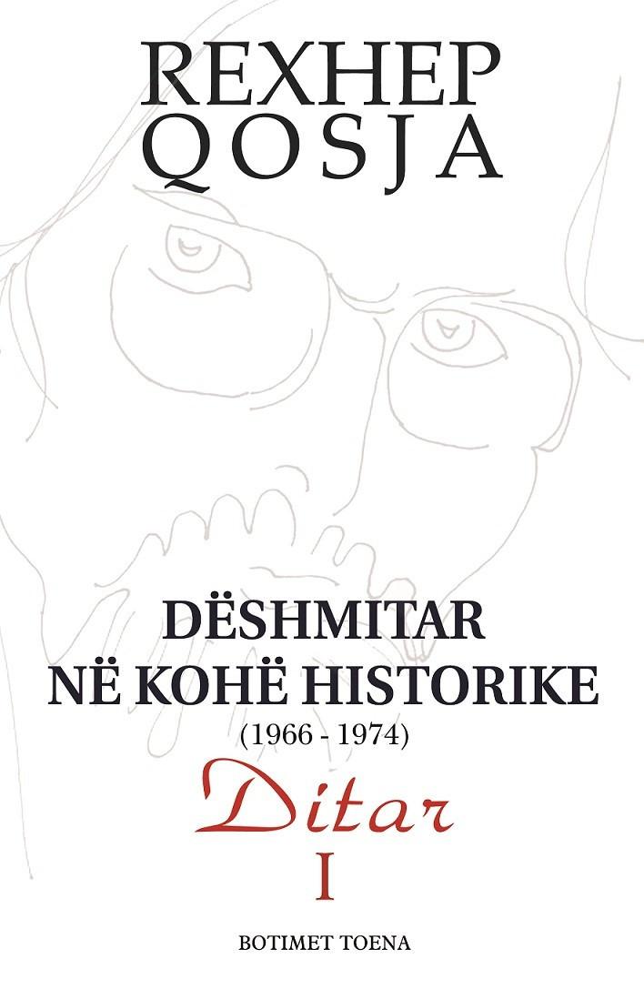 Dëshmitar në Kohë Historike 1966-1974, Vëllimi I