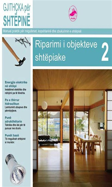 Gjithcka per shtepine 2. Riparimi i objekteve shtepiake. (Manual praktik)