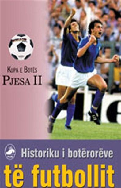Historiku i boteroreve te futbollit II