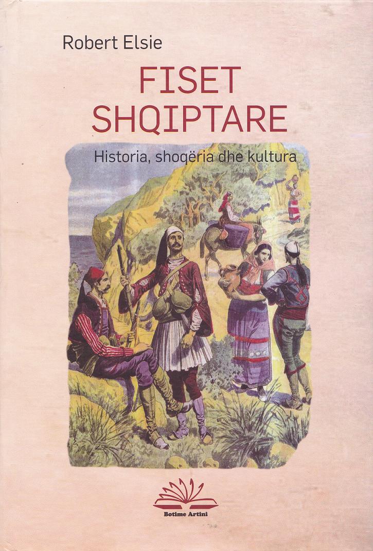 Fiset shqiptare - Historia, shoqëria dhe kultura