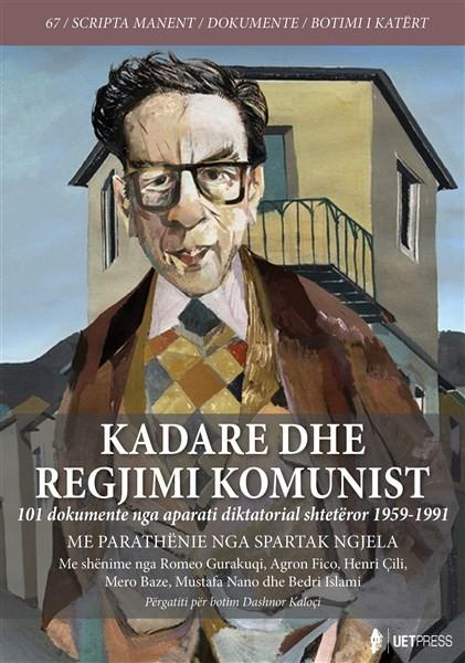Kadare dhe regjimi komunist